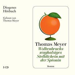 Audio CD (CD/SACD) Wolkenbruchs waghalsiges Stelldichein mit der Spionin von Thomas Meyer