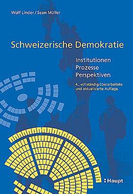 Fester Einband Schweizerische Demokratie von Wolf Linder, Sean Mueller