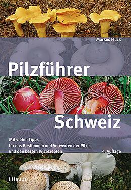 Kartonierter Einband Pilzführer Schweiz von Markus Flück