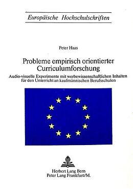 Kartonierter Einband Probleme empirisch orientierter Curriculumsforschung von Peter Haas