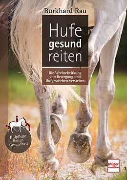 Fester Einband Hufe gesund reiten von Burkhard Rau
