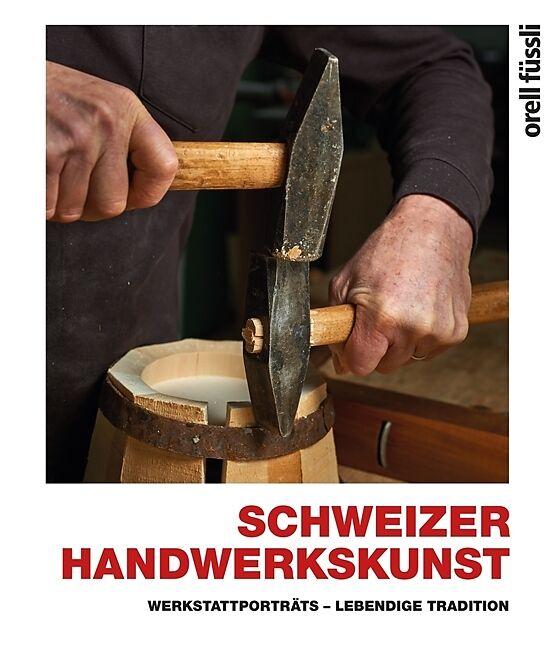 Schweizer Handwerkskunst [Versione tedesca]