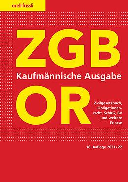 Kartonierter Einband ZGB/OR Kaufmännische Ausgabe von Ernst J. Schneiter