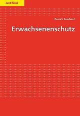 Erwachsenenschutz [Version allemande]