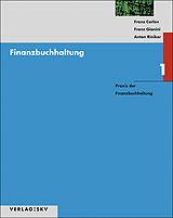 Finanzbuchhaltung 1. Praxis der Finanzbuchhaltung- Theorie, Aufgaben / Lösungen inkl. PDFs [Version allemande]