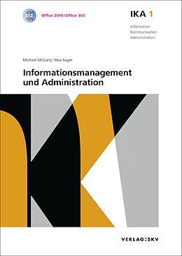 Set mit div. Artikeln (Set) IKA 1: Informationsmanagement und Administration, Bundle ohne Lösungen von Michael McGarty, Max Sager