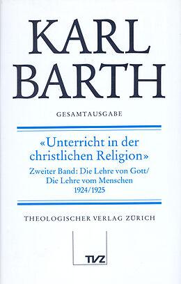 Fester Einband Karl Barth Gesamtausgabe von Karl Barth