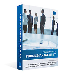 Fester Einband Public Management von Andreas Bergmann, David Giauque, D Kettiger