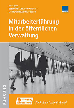Fester Einband Mitarbeiterführung in der öffentlichen Verwaltung von Bergmann, Giauque, Kettiger