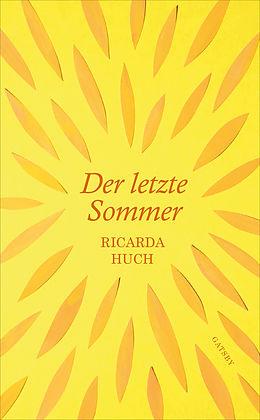 E-Book (epub) Der letzte Sommer von Ricarda Huch