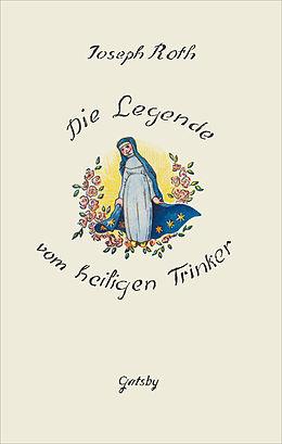 E-Book (epub) Die Legende vom heiligen Trinker von Joseph Roth