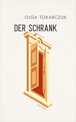 E-Book (epub) Der Schrank von Olga Tokarczuk