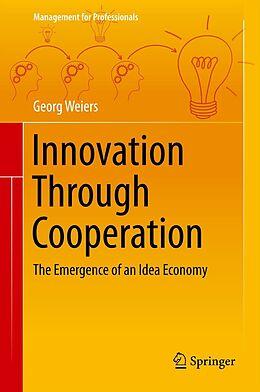 E-Book (pdf) Innovation Through Cooperation von Georg Weiers