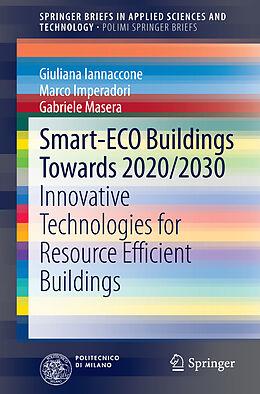 Kartonierter Einband Smart-Eco Buildings towards 2020/2030 von Giuliana Iannaccone, Marco Imperadori, Gabriele Masera