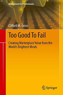 E-Book (pdf) Too Good To Fail von Clifford M. Gross