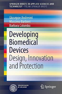 Kartonierter Einband Developing Biomedical Devices von Giuseppe Andreoni, Massimo Barbieri, Barbara Colombo