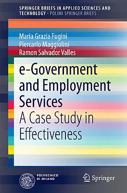 Kartonierter Einband e-Government and Employment Services von Maria Grazia Fugini, Piercarlo Maggiolini, Ramon Salvador Valles