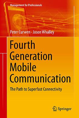 E-Book (pdf) Fourth Generation Mobile Communication von Peter Curwen, Jason Whalley