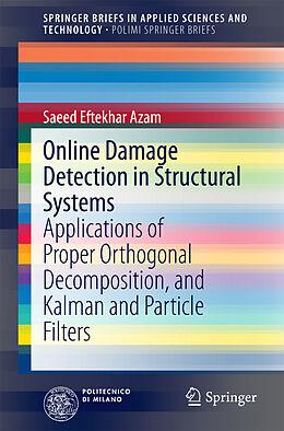 Kartonierter Einband Online Damage Detection in Structural Systems von Saeed Eftekhar Azam