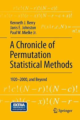 E-Book (pdf) A Chronicle of Permutation Statistical Methods von Kenneth J. Berry, Janis E. Johnston, Paul W. Mielke Jr.