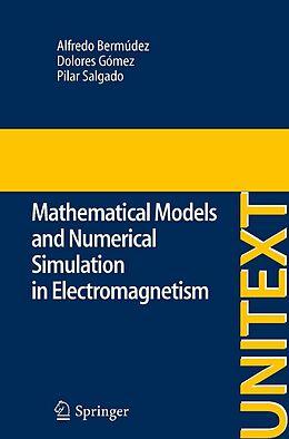 E-Book (pdf) Mathematical Models and Numerical Simulation in Electromagnetism von Alfredo Bermúdez De Castro, Dolores Gomez, Pilar Salgado