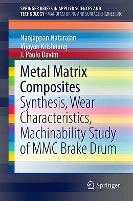 Kartonierter Einband Metal Matrix Composites von N. Natarajan, Vijayan Krishnaraj, João Paulo Davim