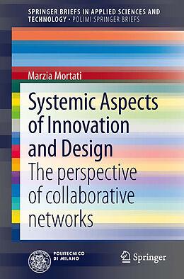Kartonierter Einband Systemic Aspects of Innovation and Design von Marzia Mortati