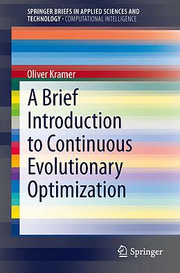 Kartonierter Einband A Brief Introduction to Continuous Evolutionary Optimization von Oliver Kramer