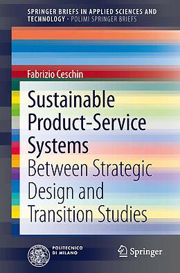 Kartonierter Einband Sustainable Product-Service Systems von Fabrizio Ceschin