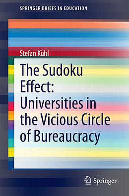 E-Book (pdf) The Sudoku Effect: Universities in the Vicious Circle of Bureaucracy von Stefan Kühl