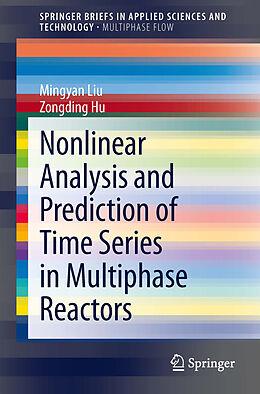 Kartonierter Einband Nonlinear Analysis and Prediction of Time Series in Multiphase Reactors von Zongding Hu, Mingyan Liu