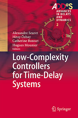 E-Book (pdf) Low-Complexity Controllers for Time-Delay Systems von Alexandre Seuret, Hitay Özbay, Catherine Bonnet