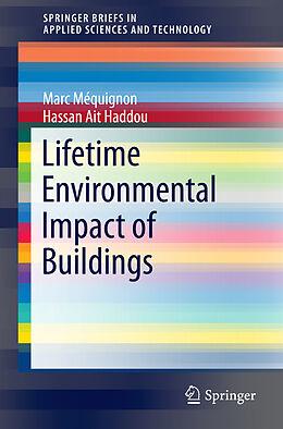 Kartonierter Einband Lifetime Environmental Impact of Buildings von Marc Méquignon, Hassan Ait Haddou