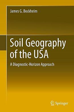 E-Book (pdf) Soil Geography of the USA von James G. Bockheim