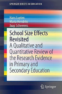 E-Book (pdf) School Size Effects Revisited von Hans Luyten, Maria Hendriks, Jaap Scheerens