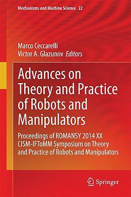 E-Book (pdf) Advances on Theory and Practice of Robots and Manipulators von Marco Ceccarelli, Victor A. Glazunov