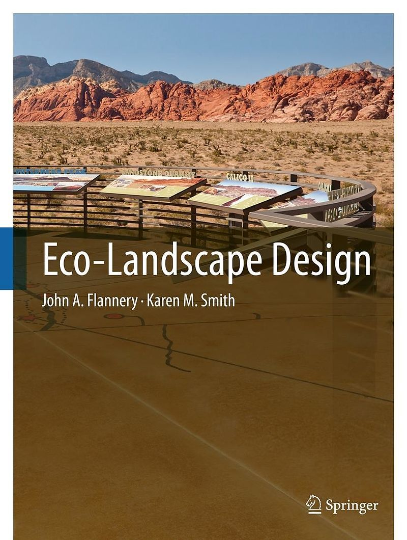 Eco landscape design john a flannery karen m smith for Eco landscape design