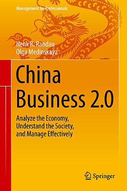 E-Book (pdf) China Business 2.0 von Henk R. Randau, Olga Medinskaya