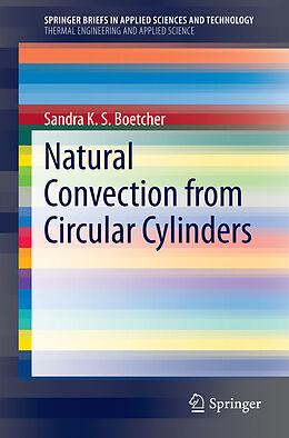 Kartonierter Einband Natural Convection from Circular Cylinders von Sandra K. S. Boetcher