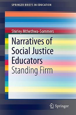 E-Book (pdf) Narratives of Social Justice Educators von Shirley Mthethwa-Sommers