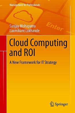E-Book (pdf) Cloud Computing and ROI von Sanjay Mohapatra, Laxmikant Lokhande