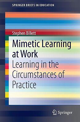 E-Book (pdf) Mimetic Learning at Work von Stephen Billett