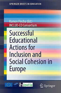E-Book (pdf) Successful Educational Actions for Inclusion and Social Cohesion in Europe von Ramon Flecha (Ed.