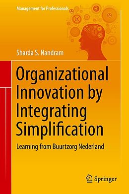 E-Book (pdf) Organizational Innovation by Integrating Simplification von Sharda S. Nandram