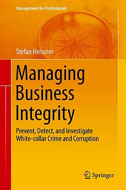 E-Book (pdf) Managing Business Integrity von Stefan Heissner