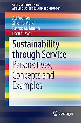 Kartonierter Einband Sustainability through Service von Adi Wolfson, Shlomo Mark, Patrick M. Martin