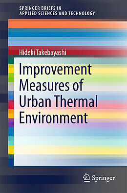 Kartonierter Einband Improvement Measures of Urban Thermal Environment von Hideki Takebayashi