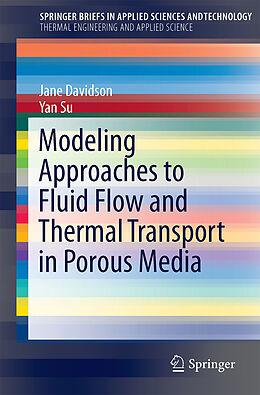 Kartonierter Einband Modeling Approaches to Natural Convection in Porous Media von Yan Su, Jane H. Davidson