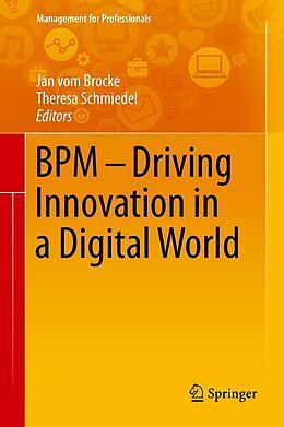 E-Book (pdf) BPM - Driving Innovation in a Digital World von