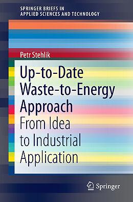 Kartonierter Einband Up-to-Date Waste-to-Energy Approach von Petr Stehlik